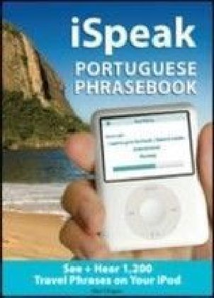 iSpeak Portuguese Phrasebook (MP3 CD + Guide)