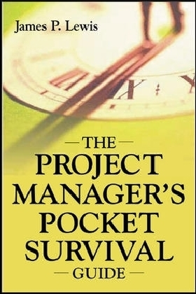 Project Manager's Pocket Survival Guide