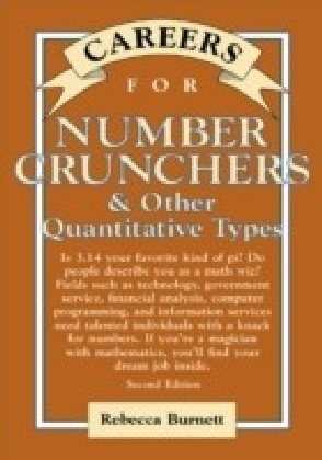 Careers for Number Crunchers & Other QuantitativeTypes