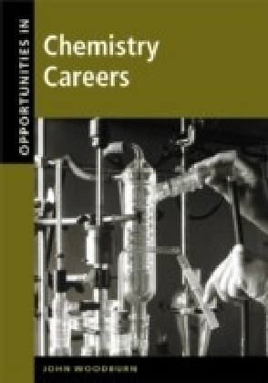 Opportunities in Chemistry Careers, Revised Edition