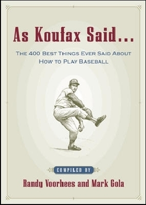 As Koufax Said...