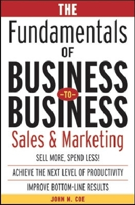 Fundamentals of Business-to-Business Sales & Marketing