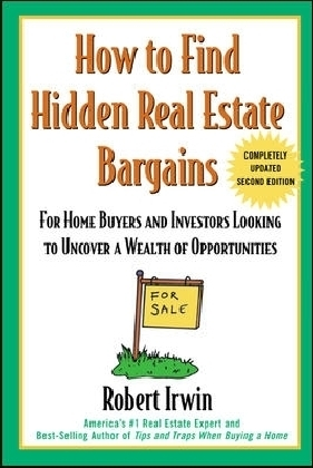 How to Find Hidden Real Estate Bargains 2/e