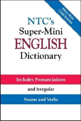 NTC's Super-Mini English Dictionary
