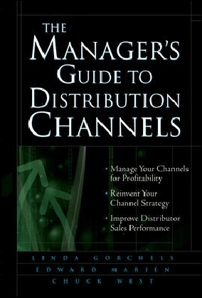 Manager's Guide to Distribution Channels