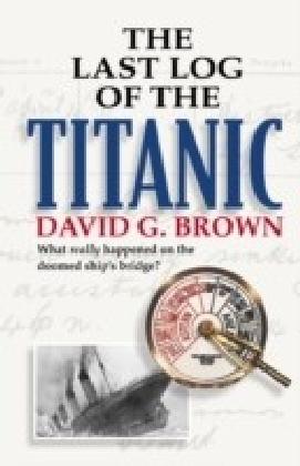 Last Log of the Titanic