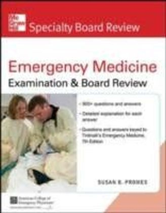 McGraw-Hill Specialty Board Review Emergency Medicine, Second Edition