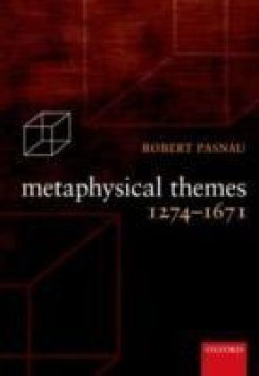 Metaphysical Themes 1274-1671