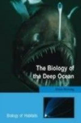 Biology of the Deep Ocean