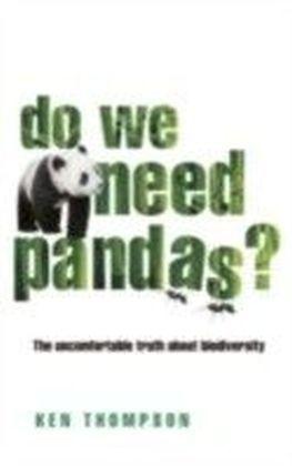 Do We Need Pandas?