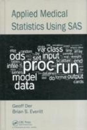Applied Medical Statistics Using SAS