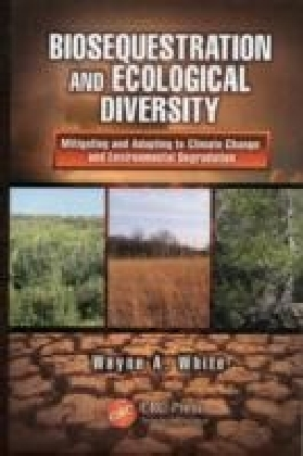 Biosequestration and Ecological Diversity