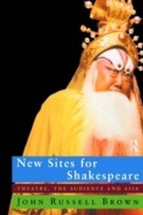 New Sites For Shakespeare