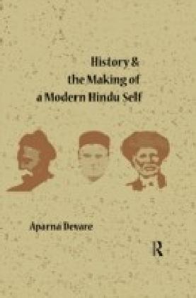 History and the Making of a Modern Hindu Self
