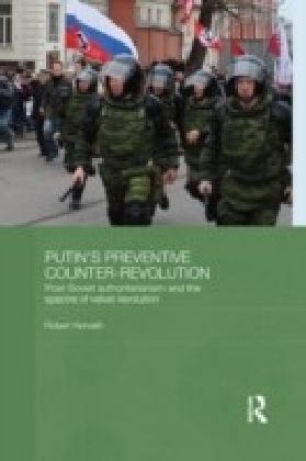 Putin's Preventive Counter-Revolution