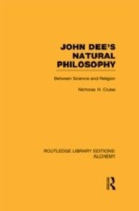 John Dee's Natural Philosophy
