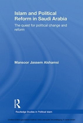 Islam and Political Reform in Saudi Arabia