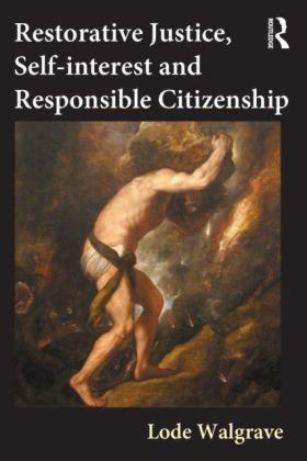Restorative Justice, Self-interest Responsible Citizenship