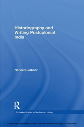 Historiography and Writing Postcolonial India