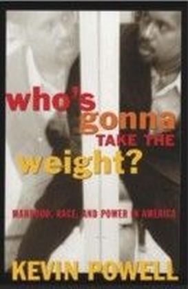 Who's Gonna Take the Weight?