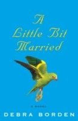 Little Bit Married