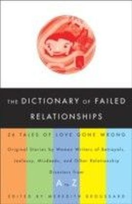 Dictionary of Failed Relationships