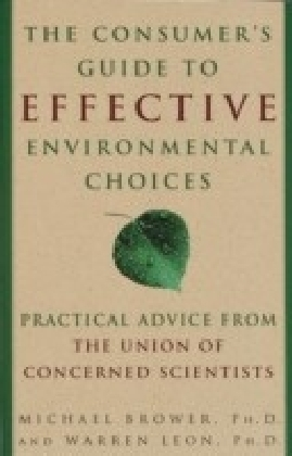 Consumer's Guide to Effective Environmental Choices