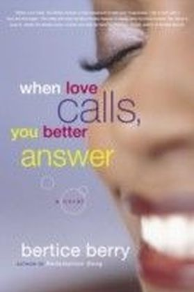 When Love Calls, You Better Answer