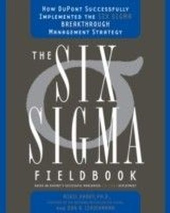 Six Sigma Fieldbook