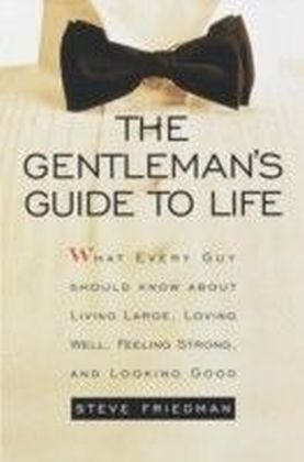 Gentleman's Guide to Life