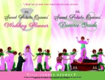 Sweet Potato Queens' Wedding Planner/Divorce Guide