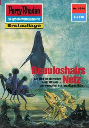 Perry Rhodan 1614: Beauloshairs Netz