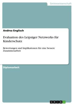 Evaluation des Leipziger Netzwerks für Kinderschutz