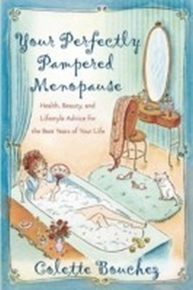 Your Perfectly Pampered Menopause