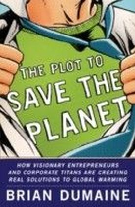Plot to Save the Planet