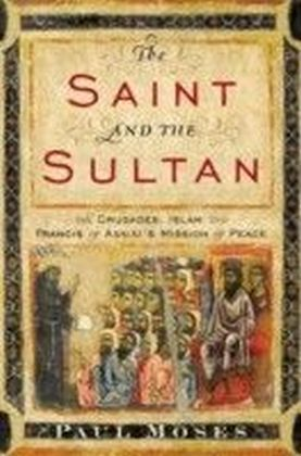 Saint and the Sultan