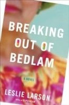 Breaking Out of Bedlam