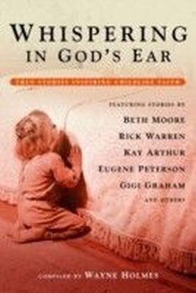 Whispering in God's Ear