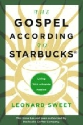 Gospel According to Starbucks