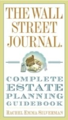 Wall Street Journal Complete Estate-Planning Guidebook