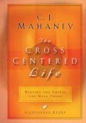 Cross-Centered Life