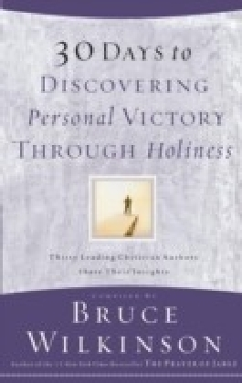 30 Days to Discovering Personal Victory through Holiness