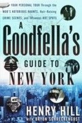 Goodfella's Guide to New York