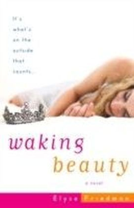 Waking Beauty