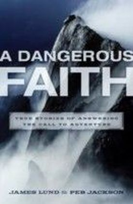 Dangerous Faith