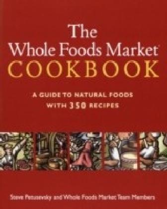Whole Foods Market Cookbook