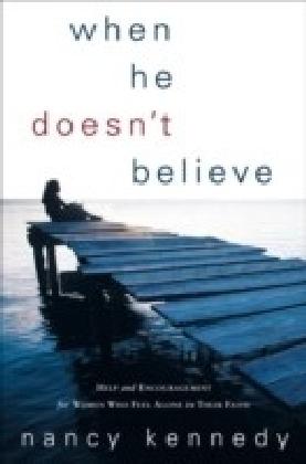 When He Doesn't Believe