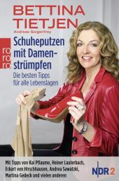 Schuheputzen mit Damenstrümpfen