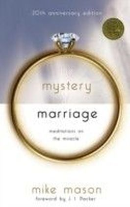 Mystery of Marriage 20th Anniversary Edition