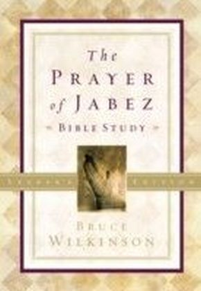 Prayer of Jabez Bible Study Leader's Edition